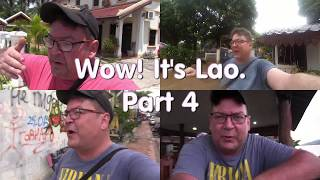 Wow! It's Lao - Part 4: Paklay to Xayabouri