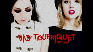 Evanescence vs. T4y10r S.w1f.t - Bad Tourniquet (YITT mashup)