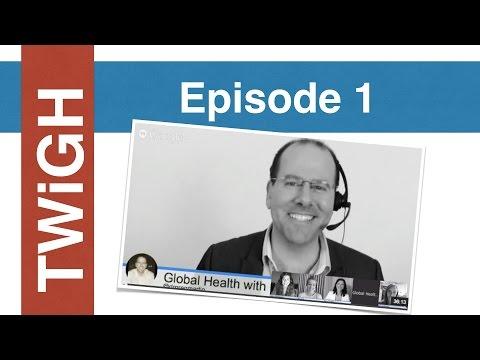 This Week in Global Health (TWiGH)