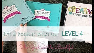 Do a lesson with us! LEVEL 4 {The Good & The Beautiful} | HOMESCHOOL