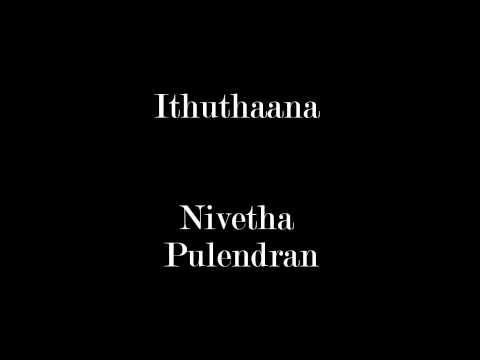 Nivetha Pulendran - Ithuthana