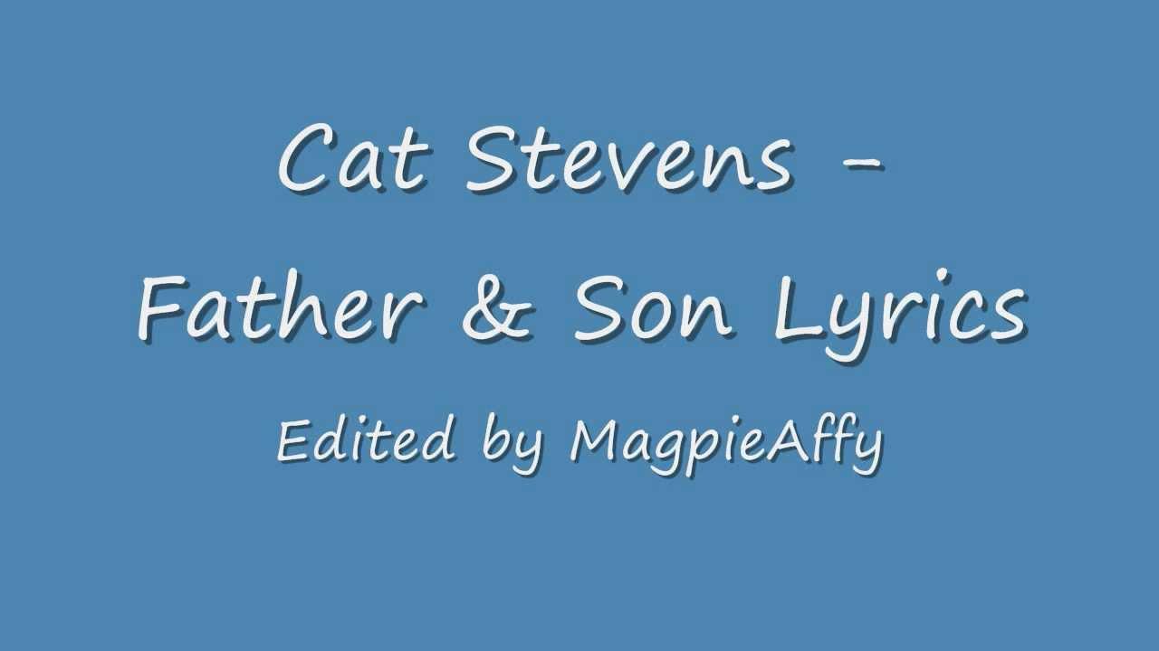 Father And Son Cat Stevens Lyrics Youtube