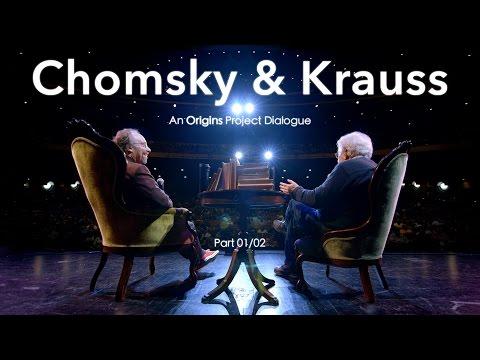 Chomsky & Krauss: An Origins Project Dialogue (OFFICIAL) - (Part 1/2)