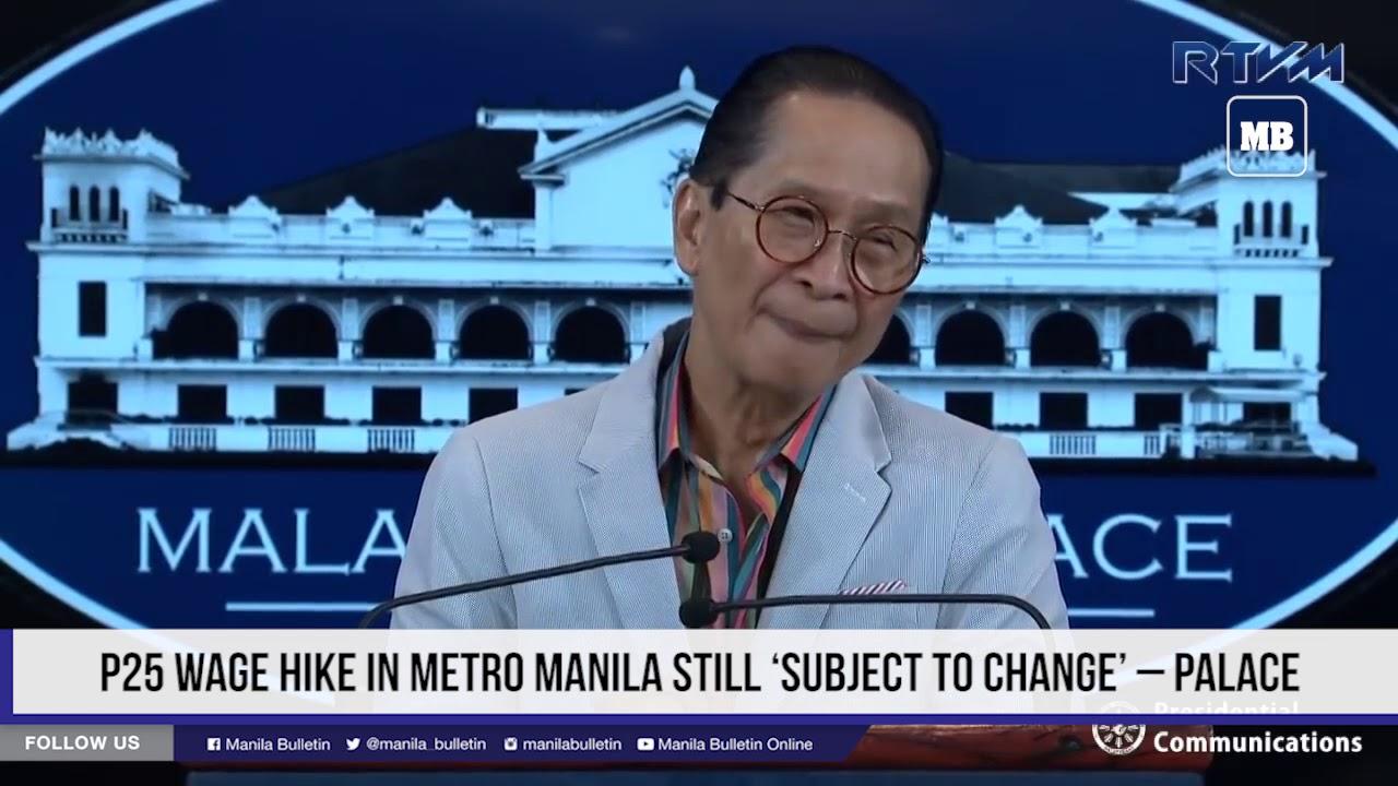 P25 wage hike in Metro Manila still 'subject to change' – Palace