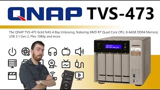 The QNAP TVS-473 Gold NAS 4-Bay Unboxing Video - Is this the best NAS I have seen yet?