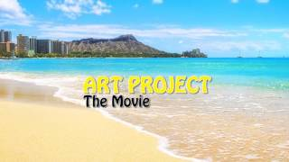 Art Project: The Movie