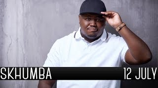 Skhumba Talks About Getting Mugged