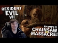 Resident Evil VII - EPISODE III - The Chainsaw Massacre