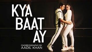 Kya Baat Ay Harrdy Sandhu Jaani B Praak Aadil Khan Choreography Ft Benazir Shaikh