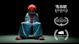 """The Original """"Clowns & Robbers"""" - Short Film - Dark Comedy (2013)"""