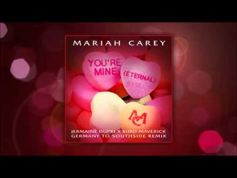 Mariah Carey - Youre Mine (Eternal) (Jermaine Dupri X Kurd Maverick Germany to Southside Remix)