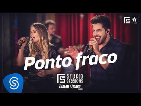 Thaeme & Thiago Ponto Fraco music videos 2016