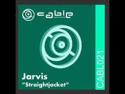 Jarvis - Straightjacket  Original Mix