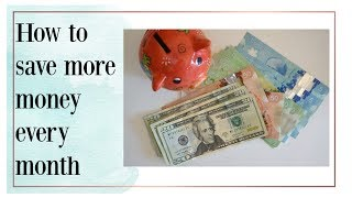 How to save money | 5 easy ways to save more money every month