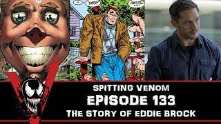 The Venom Vlog - Episode 133: The Story of Eddie Brock