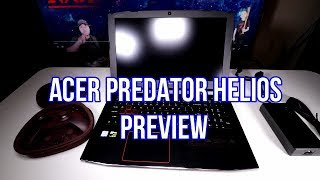 ACER PREDATOR HELIOS GAMING LAPTOP PREVIEW