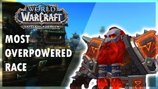 MOST OVERPOWERED RACE IN WoW! - Battle for Azeroth