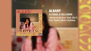 Albany - Money on the floor Ft. Elio P (Prod. Tweak x Stafa x Stukkboy)