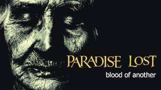 Watch Paradise Lost Blood Of Another video
