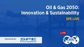 Gaia Talk: Oil & Gas 2050 - Innovation & Sustainability