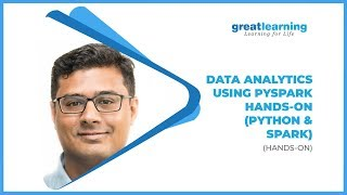 Webinar | Data Analytics using PySpark Hands-on (Python & Spark) | Tutorial | Great Learning