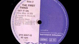 The First Twins - Get It On