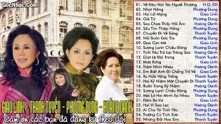 GIAO LINH, THANH TUYỀN, PHƯƠNG DUNG, HOÀNG OANH -  Siêu Phẩm Nhạc Vàng Tuyển Chọn