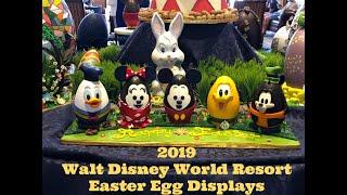 2019 Walt Disney World Easter Egg Displays