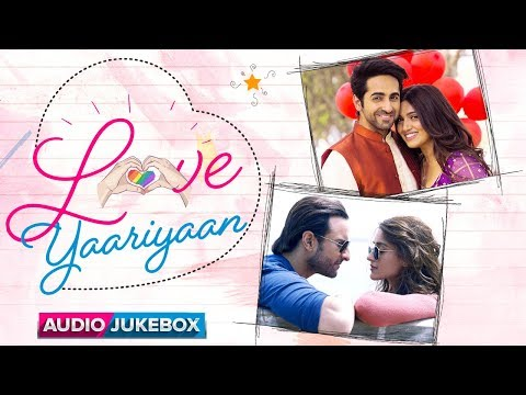 Love Yaariyan | Dhokha Dhadi, Aashiq Tera, Kanha & Many More | Audio Songs Back To Back