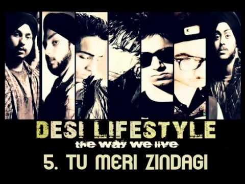 Desi Lifestyle   Tu Meri Zindagi Audio   D'elusive   YouTube