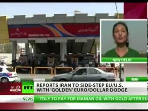 INDIA, RUSSIA, CHINA TO BUY IRAN OIL WITH GOLDTELL S The NWO OWNED US GOVT GET SCREWED!