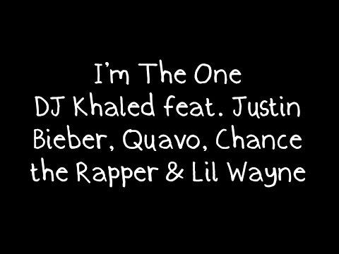 Download DJ Khaled feat Justin Bieber Quavo Chance the Rapper amp Lil Wayne  I39m The One Lyrics