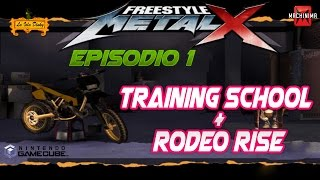 Freestyle Metal X - Ep.1 - Training School + Rodeo Rise - 2003 - Nintendo Game Cube - Walkthrough