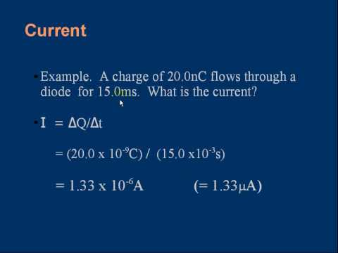 GCE A level Physics E02 Charge and Current. Part 2 of 2