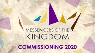 Commissioning 2020: Messengers of the Kingdom