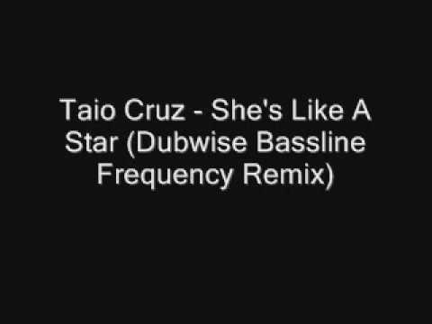 Taio Cruz - She's Like A Star (dubwise Bassline Frequency Remix) video