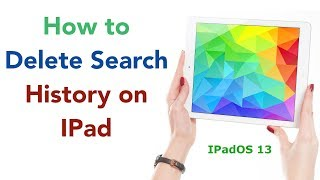 How to delete search history on IPad