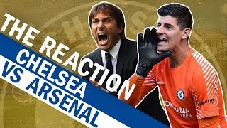 Chelsea vs Arsenal | The Reaction