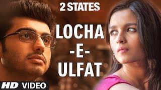 download lagu 2 States Locha E Ulfat  Song  Arjun gratis