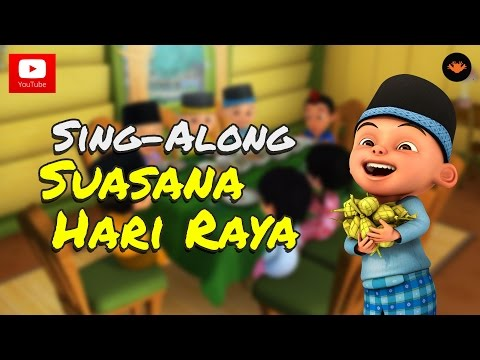 Upin & Ipin - Suasana Hari Raya [sing-along][hd] video