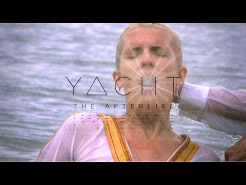 YACHT - The Afterlife