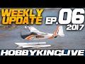 Weekly Update Ep. 06, Stuart's Big News! - HobbyKing Live 2017