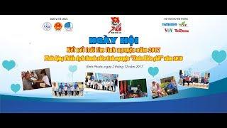 """Ngày hội """"Kết nối trái tim tình nguyện"""" năm 2017  chào mừng Đại hội Đoàn toàn quốc  NK 2017 - 2022"""