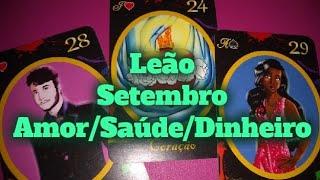 LEÃO PREVISÕES SETEMBRO 2019 AMOR TRABALHO SAÚDE DINHEIRO BARALHO CIGANO TARÔ