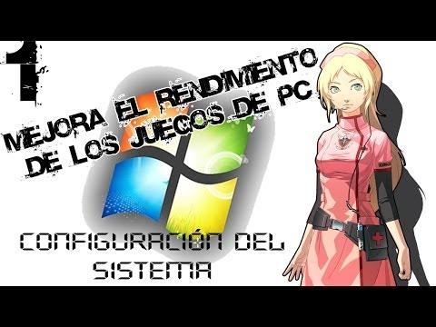 Mejora el rendimiento de los juegos de PC. Parte 1 |Configuración del sistema|