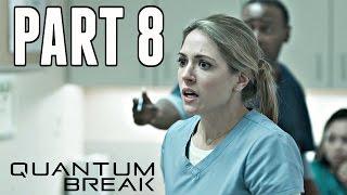 Quantum Break Walkthrough Part 8 - JUNCTION & EPISODE 3! (Xbox One Gameplay HD)