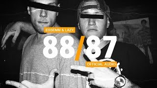 Essemm & Lazy - 88/87 (Official Audio)