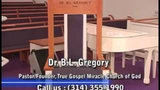 Dr. B. L. Gregory the Lord is coming soon