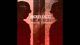 Watch Mickey Factz Legend video
