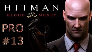 Hitman: Blood Money  - Türkçe (Pro) - #13 [FINAL]